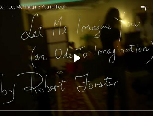 Screenshot Robert Forster Let me imagine you