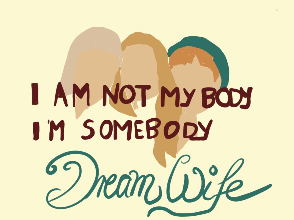 Dream Wife Songsketch Somebody