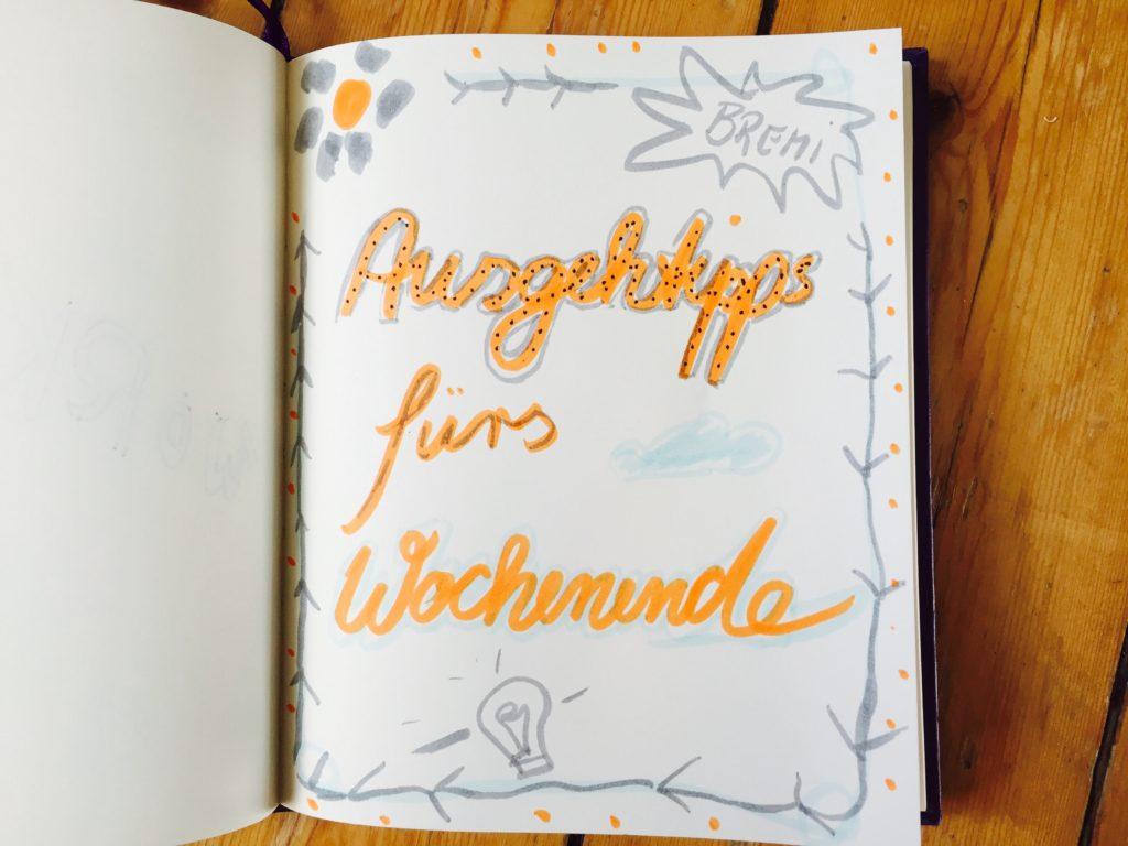 Wochenendtipps für Bremen